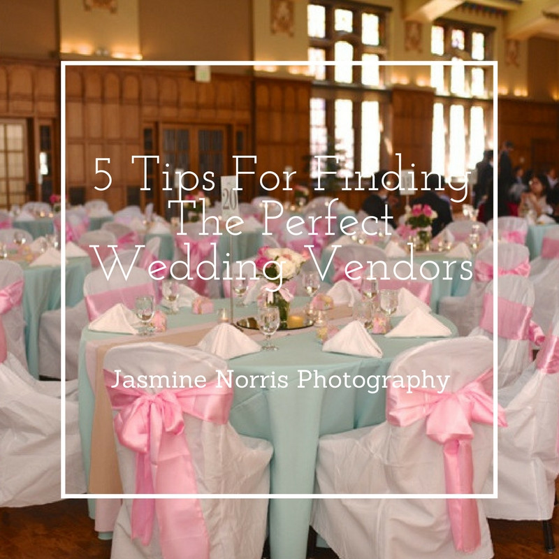 5Tips For Finding Your Perfect Wedding Vendors Indiana Wedding Photographer Photography