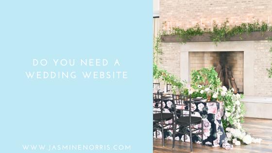 Do You Need A Wedding Website: Wedding Wednesday