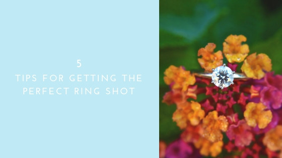 5 Tips For Getting The Perfect Ring Shot: For Photographers