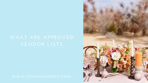 What Are Approved Vendor Lists: Wedding Wednesday