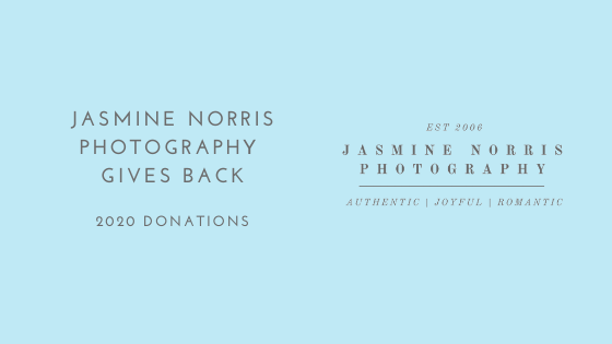 Jasmine Norris Photography Gives Back 2020 Donations