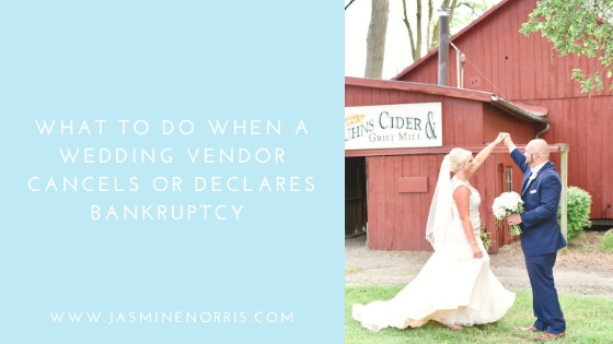 What To Do When A Wedding Vendor Cancels or Declares Bankruptcy Indianapolis Wedding Photographer