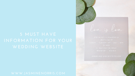 5 Must Have Info For Your Wedding Website: Wedding Wednesday