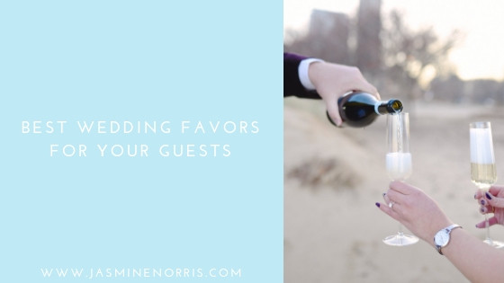 Best Wedding Favors For Your Guests