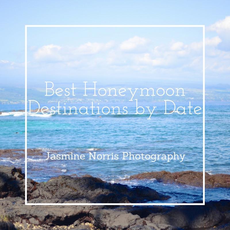 Best Honeymoon Destinations by Date Destination Wedding Photographer Photography