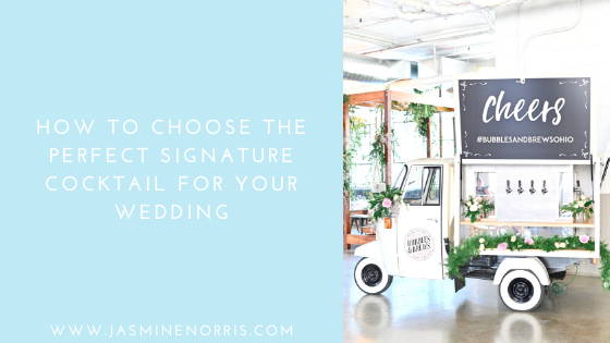 How To Choose The Perfect Signature Cocktail For Your Wedding Indiana Wedding Photographer
