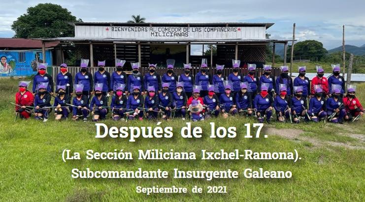 Después de los 17.(La Sección Miliciana Ixchel-Ramona).