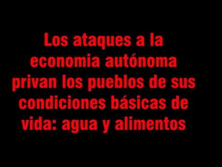 Video 4: Violencia hacia la economía autónoma y la destrucción de la Madre Tierra.
