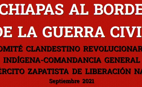 CHIAPAS AL BORDE DE LA GUERRA CIVIL.
