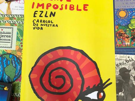 El cine imposible. EZLN: Caracol de Nuestra Vida