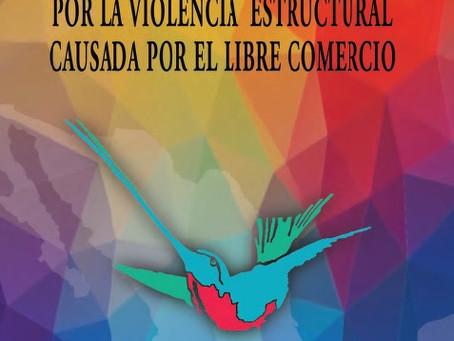 Juicio al Estado mexicano por la violencia estructural causada por el libre comercio