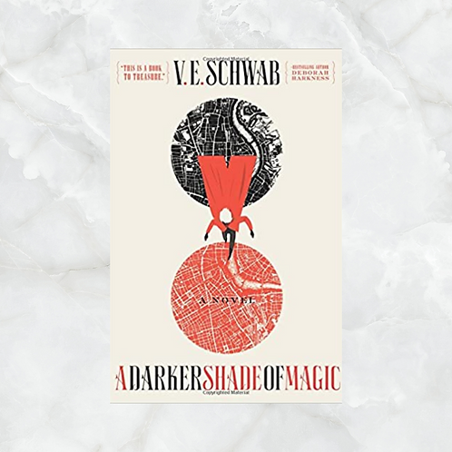 A Darker Shade of Magic (Book 1)