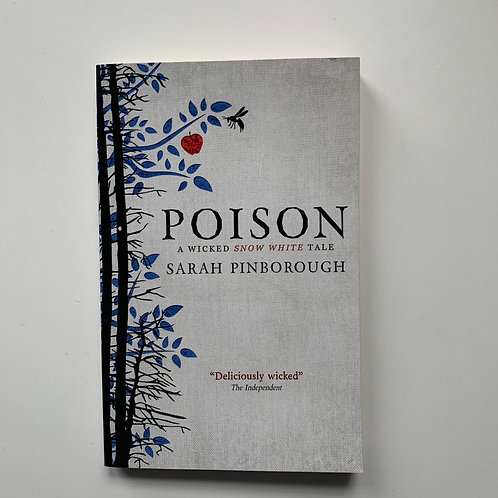 Poison: A Wicked Snow White Tale