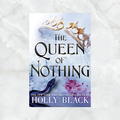 The Queen of Nothing (#3)