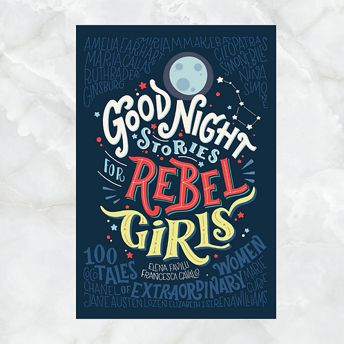 Goodnight Stories to Rebel Girls