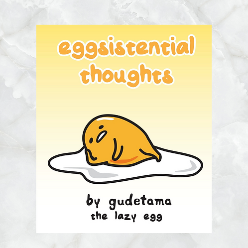 eggsistential thoughts