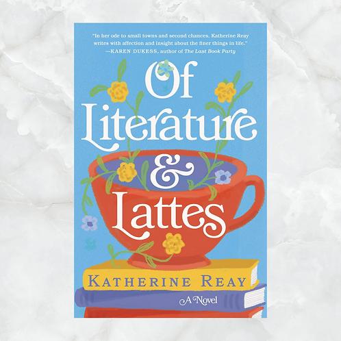 Of Literature + Lattes