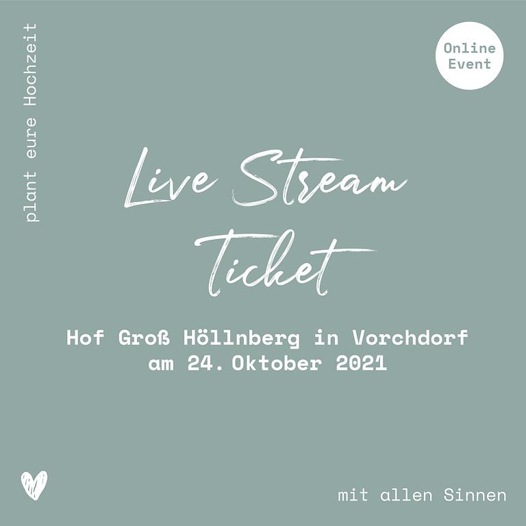 Hof Groß Höllnberg // Live-Stream Ticket // 24.10.2021