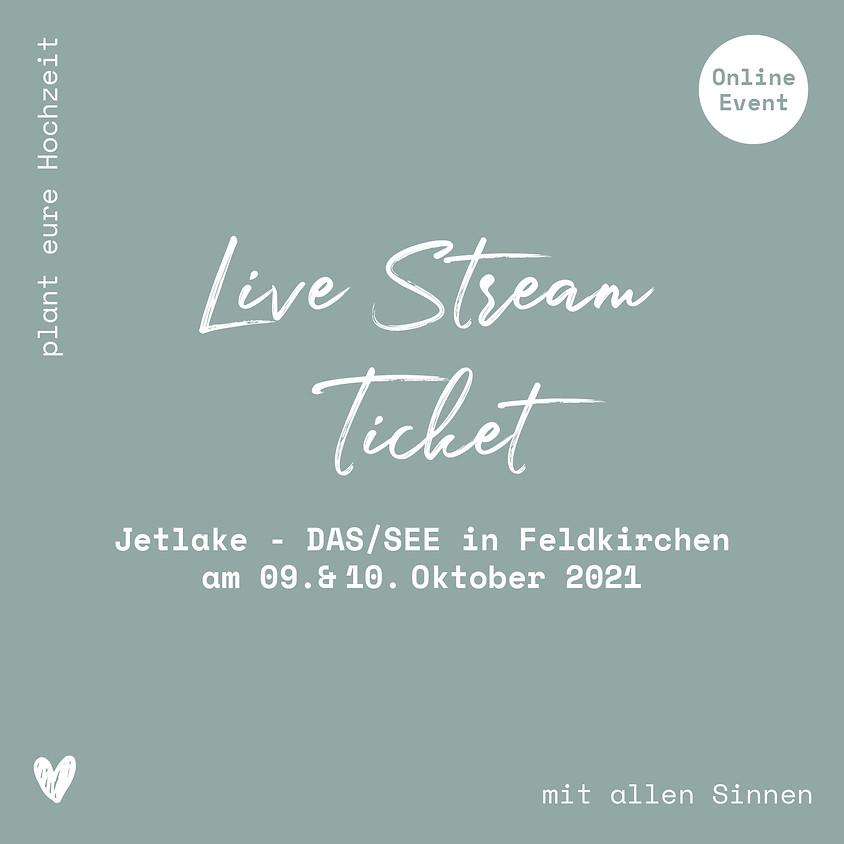 Jetlake - DAS/SEE // Live-Stream Ticket (1)