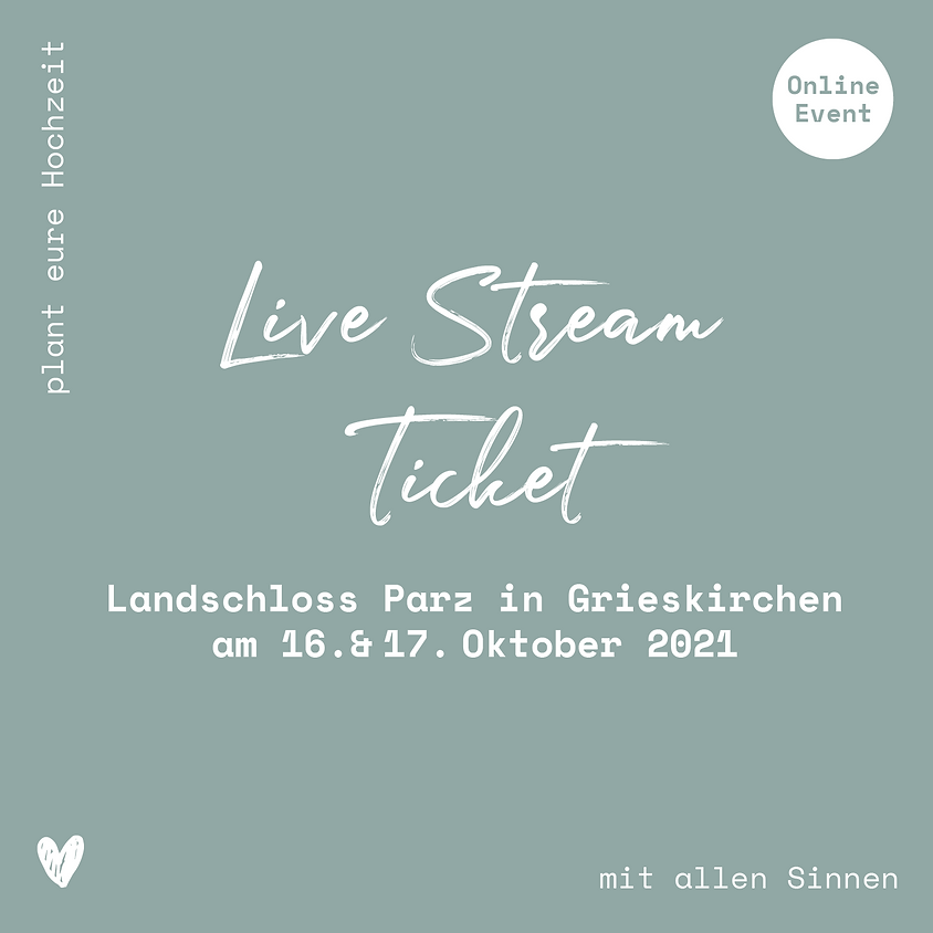 Landschloss Parz // Live-Stream Ticket // 16. & 17.10.2021