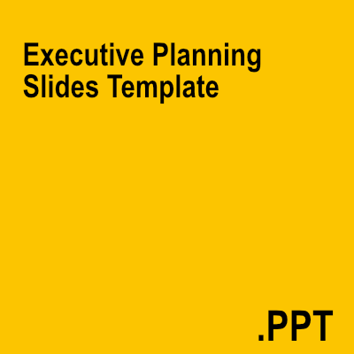 Executive Planning Slides