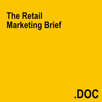 The Retail Marketing Brief