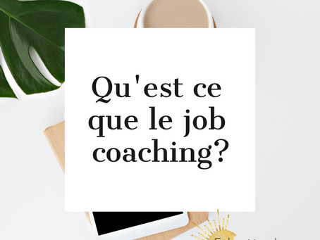 Pourquoi faire appel à un job coach ?