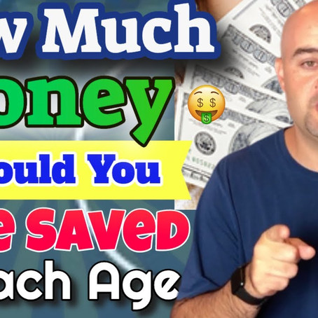 How Much Money Should I Have Saved? (By Your Age)