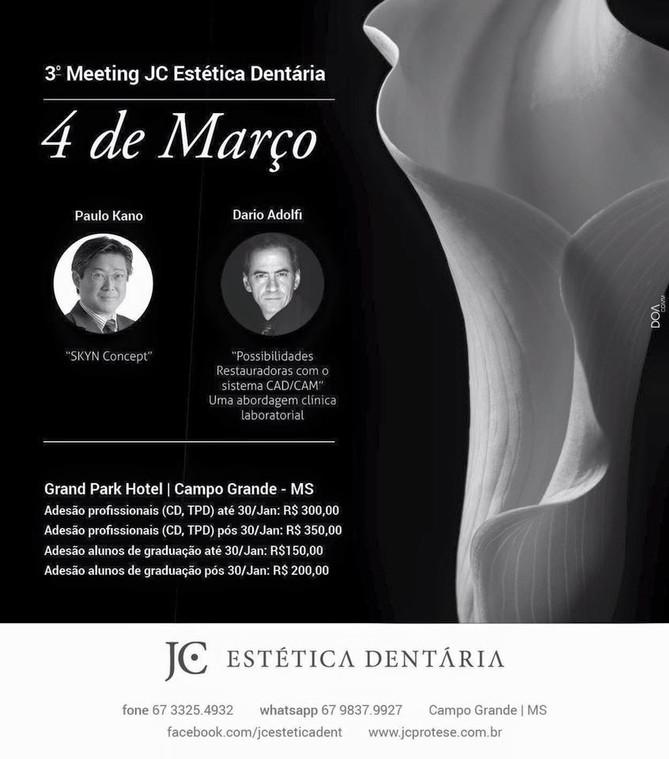 3˚ Meeting JC Estética Dentária - Brazil (Mato Grosso do Sul)
