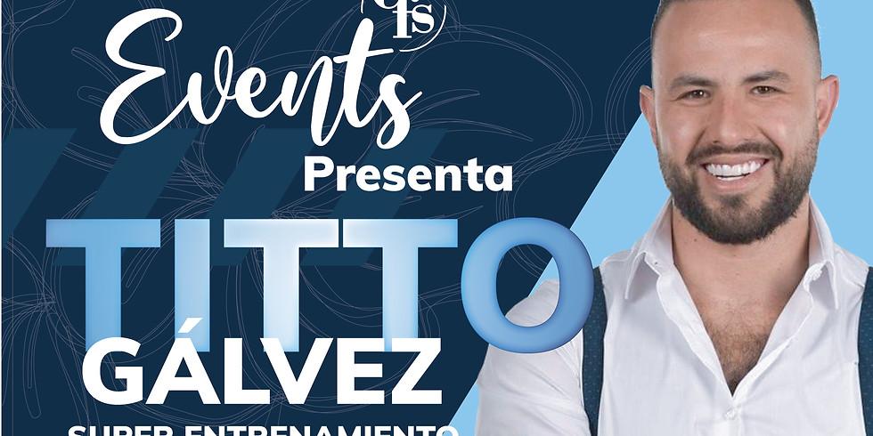 CFS Events presenta a TITTO GÁLVEZ