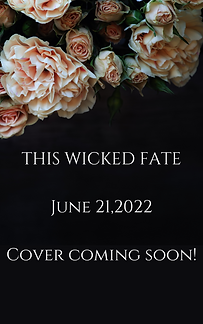 THIS WICKED FATE Cover coming soon! (1).png