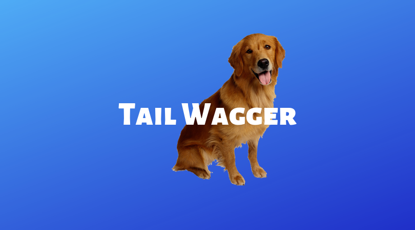 Tail-Wagger