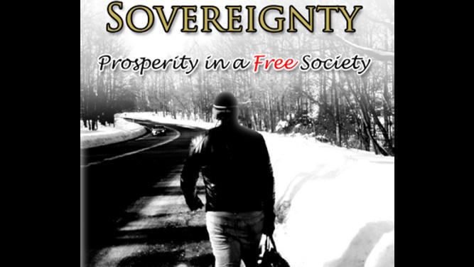 Economic Sovereignty: Prosperity in a Free Society