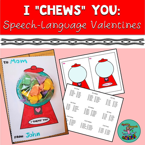 "I ""Chews"" You Valentine's Day Articulation Activity (Printable)"