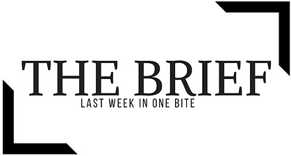 The Brief - Weekly News Briefing in One Bite