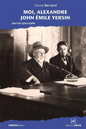 Moi, Alexandre John Emile Yersin