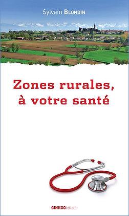 Zones rurales, à votre santé
