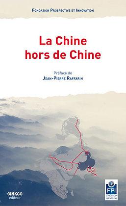La Chine hors de Chine