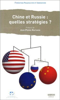 Chine et Russie : quelles stratégies ?