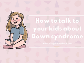 How to talk to your kids about Down syndrome