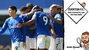 Pode o Everton F.C. lutar pelo título Inglês?