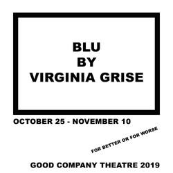 Blu, Virginia Grise, GCT