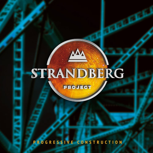 Strandberg Project: Progressive Construction
