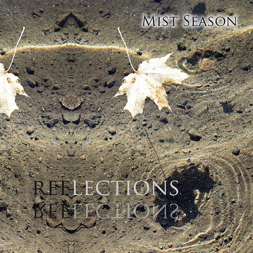 Mist Season: Reflections