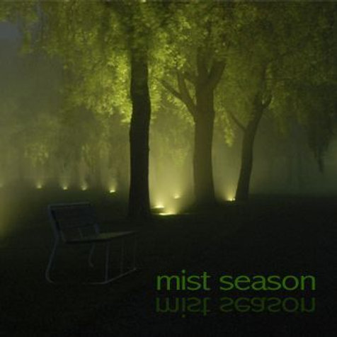 Mist Season: First Album