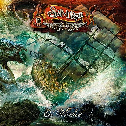 The Samurai of Prog: On We Sail
