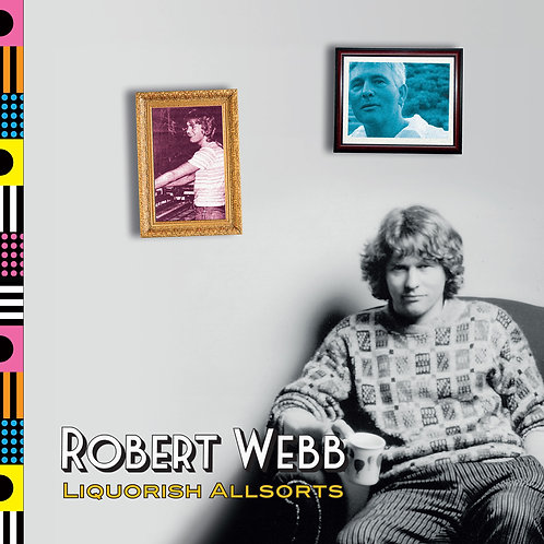 Robert Webb: Liquorish Allsorts