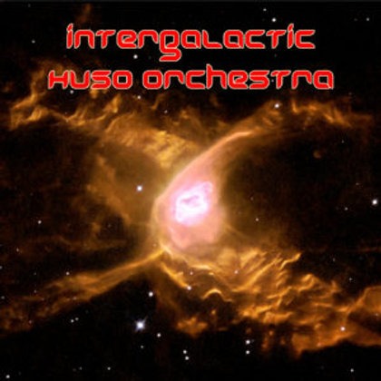 Intergalactic Huso Orchestra: Spaced Out PURCHASE FROM THE ARTIST