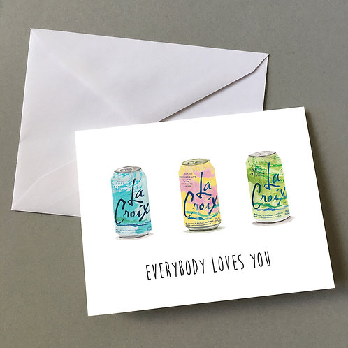 """Everybody Loves You"" (La Croix trio), Blank card"