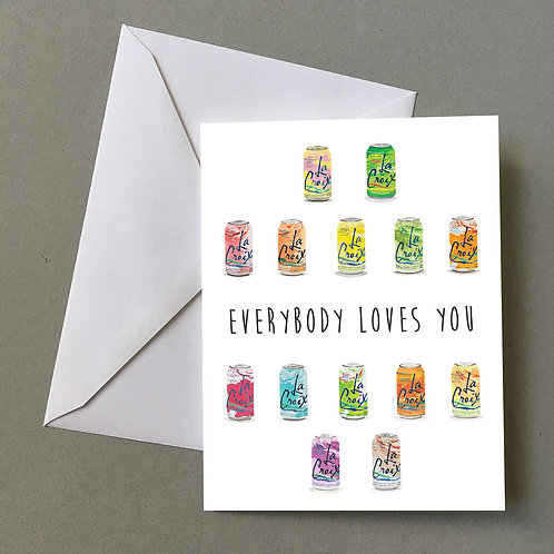 """Everybody Loves You""(La Croix 14), Blank card"